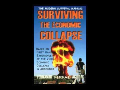 the modern survival manual surviving the economic collapse